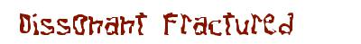 Police d'ecriture ttf Dissonant Fractured